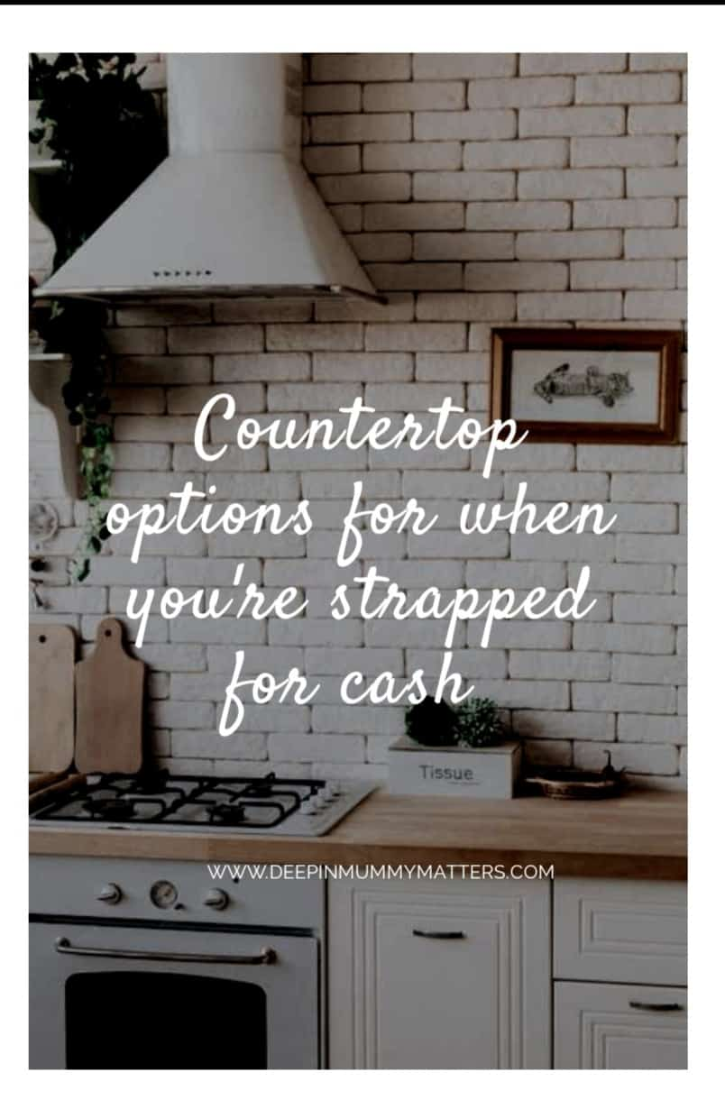 Countertop Options for When You're Strapped Of Cash 1