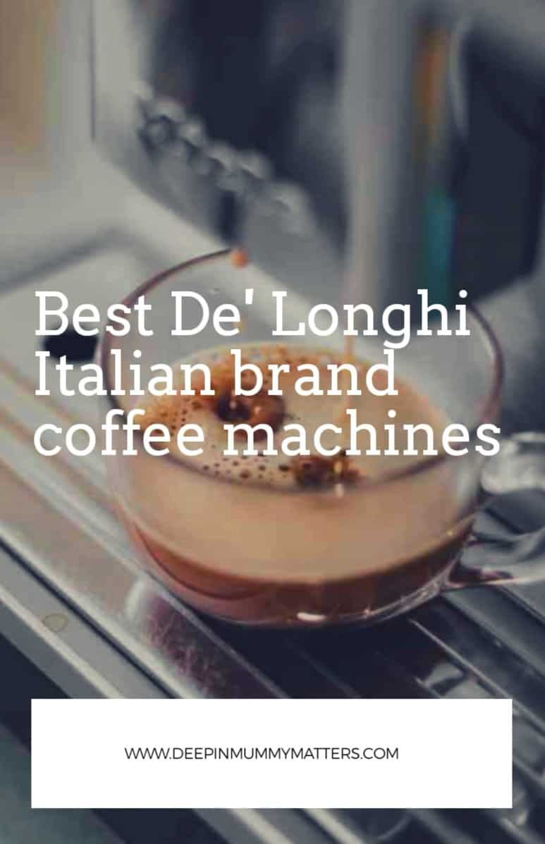 Best De'Longhi Italian Brand Coffee Machines for Home Use Review 1