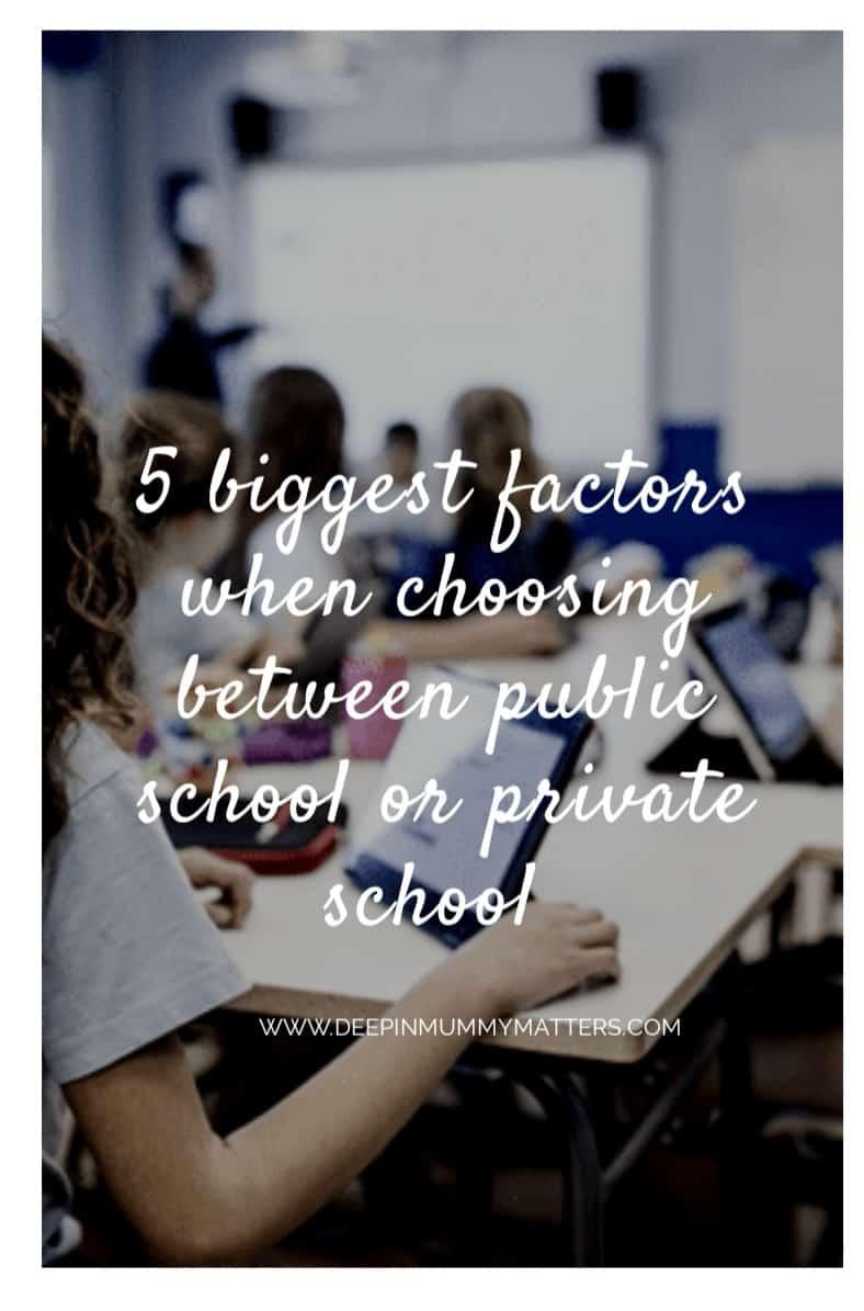 5 Biggest Factors When Choosing Between Public School or Private School 2