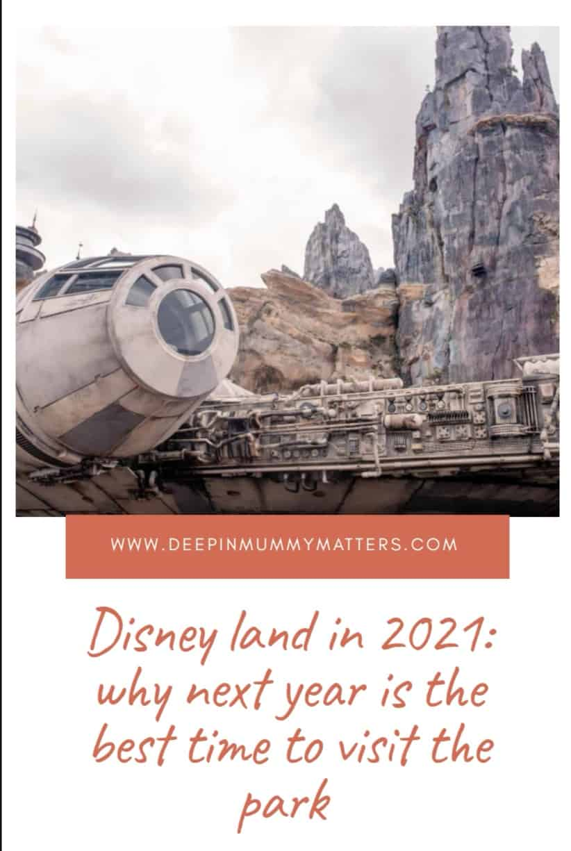Disneyland in 2021: Why Next Year is the Best Time to Visit the Park 1