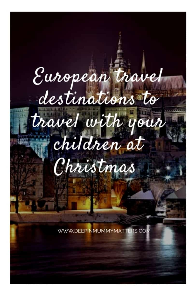 European travel destinations to travel with your children this Christmas 1
