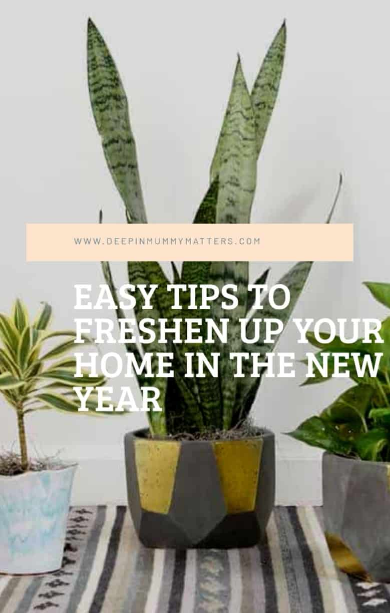 Easy Tips to Freshen Up Your Home In The New Year 1