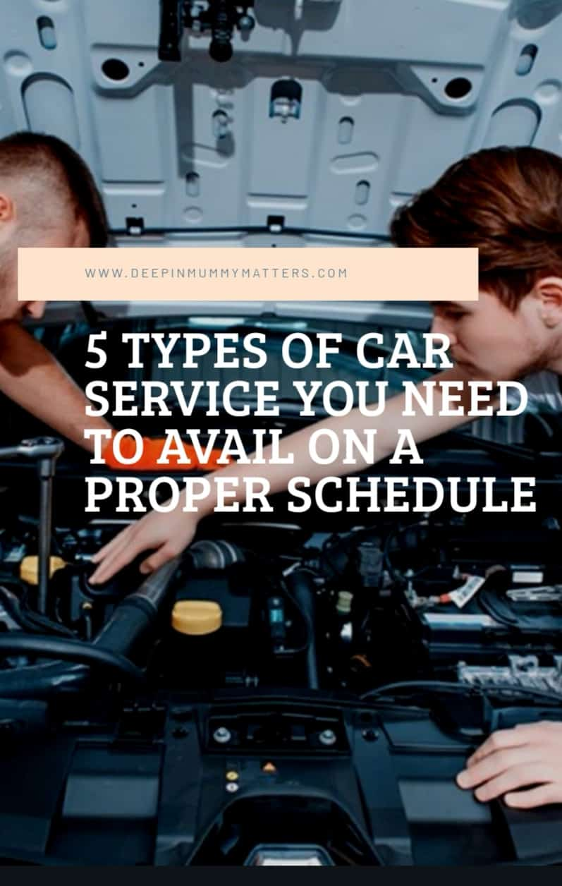 5 Types Of Car Service You Need To Avail On A Proper Schedule 1
