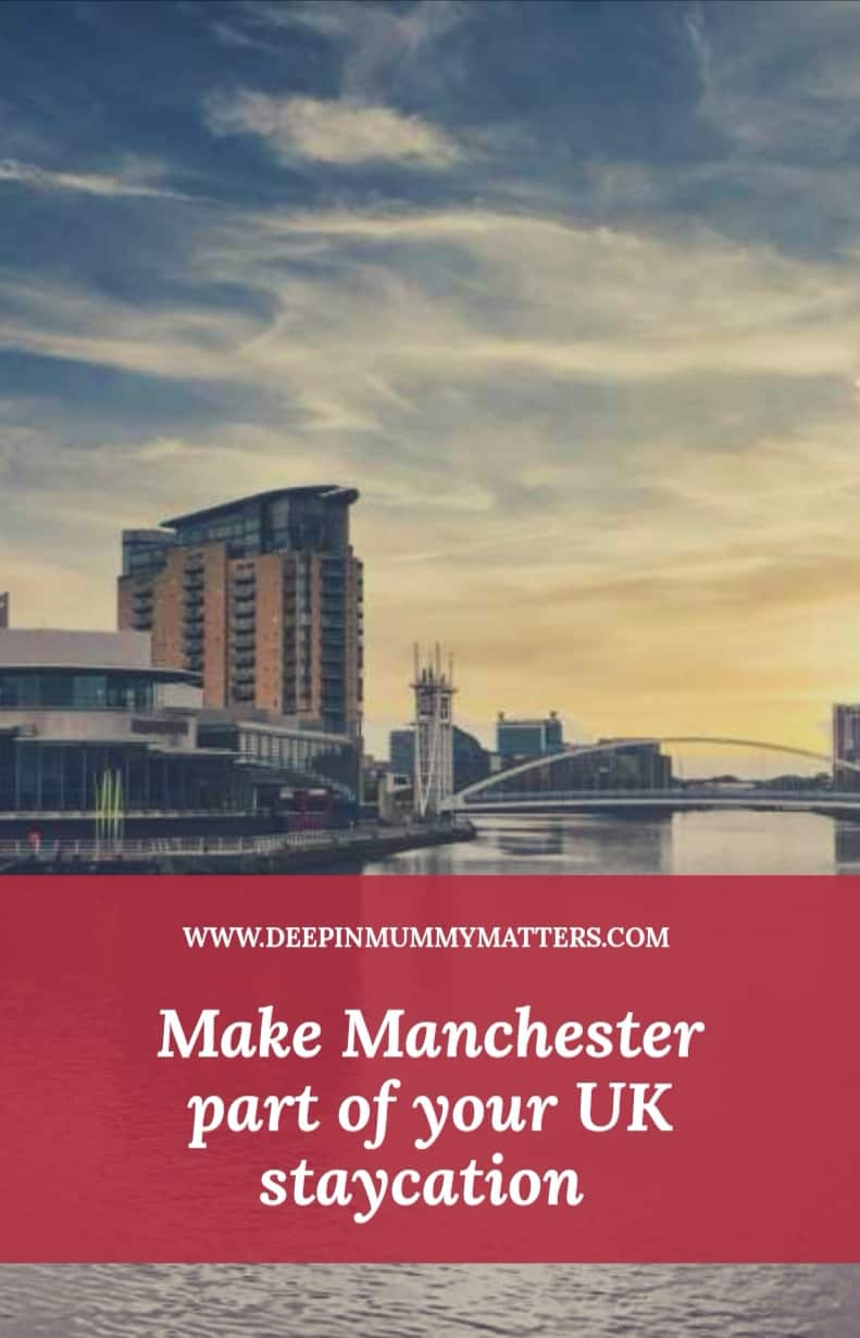 Make Manchester part of your UK staycation 1