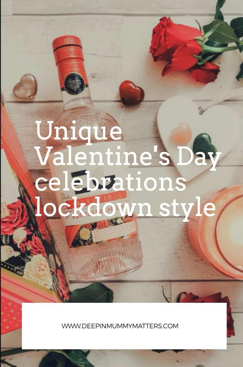 Unique Valentine's Day Celebrations Lockdown Style 1