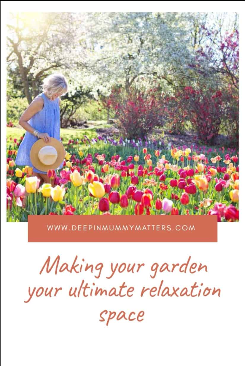 Making Your Garden Your Ultimate Relaxation Space 1