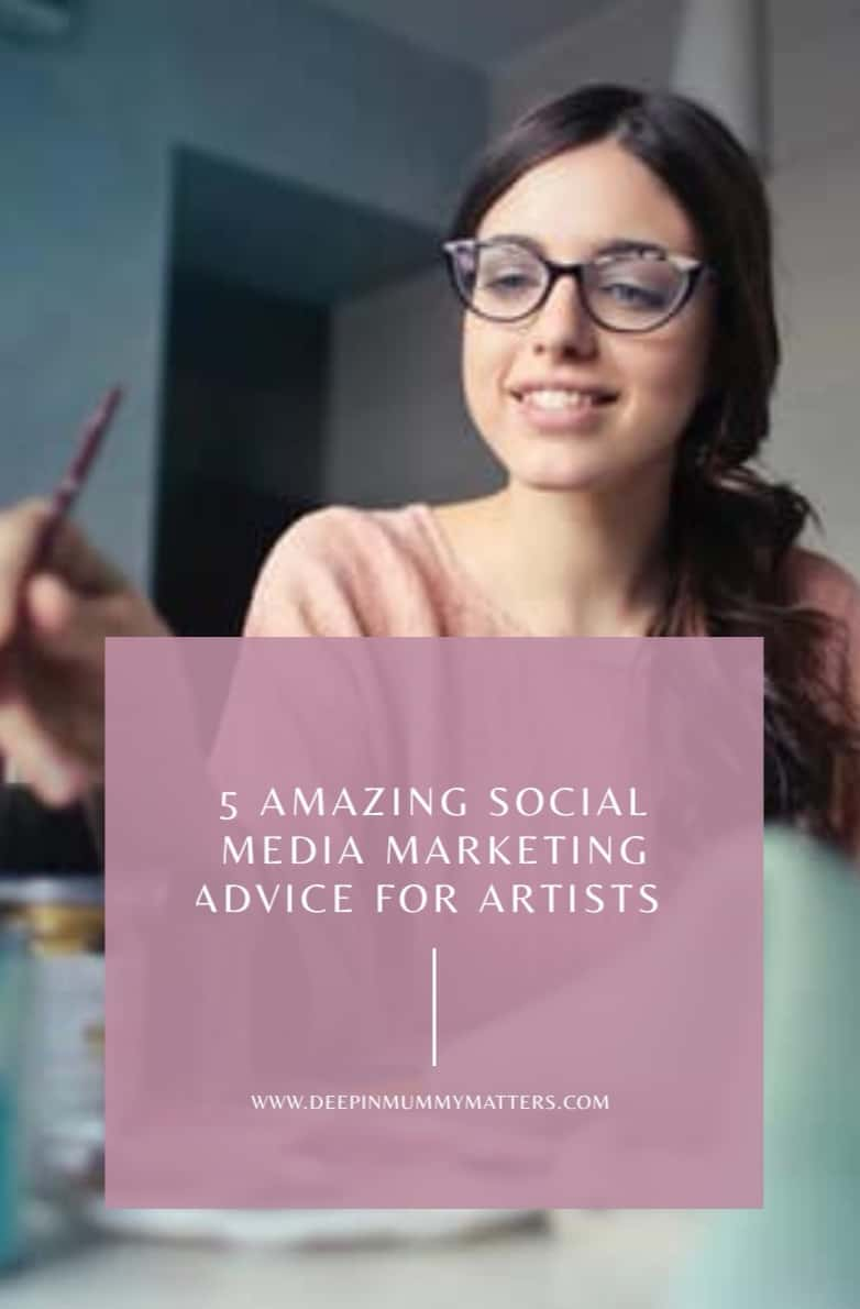 5 Amazing Social Media Marketing Advice For Artists 2