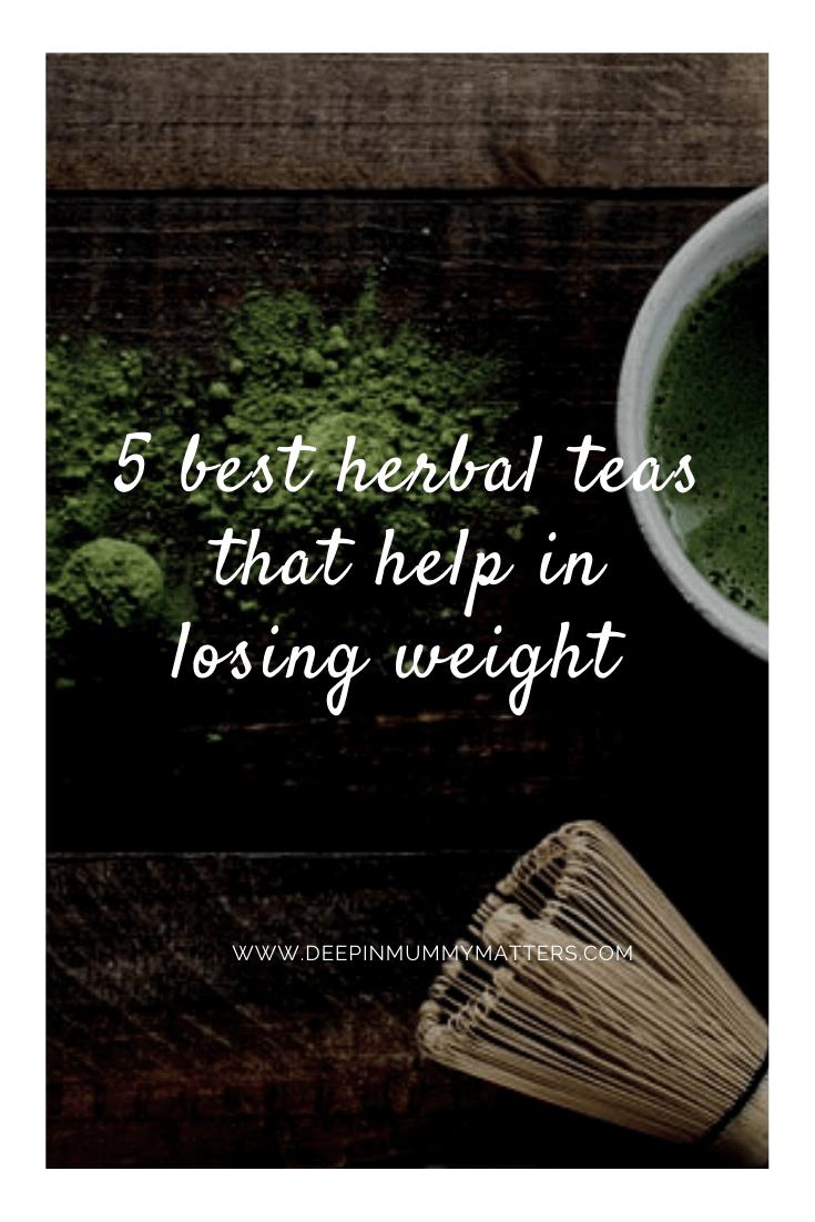 5 Best Herbal Teas That Help In Losing Weight 5