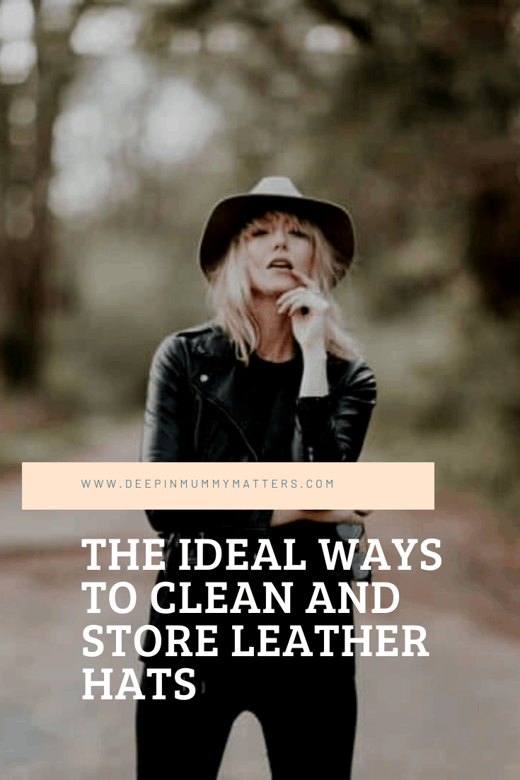 The Ideal Ways to Clean and Store Leather Hats 1