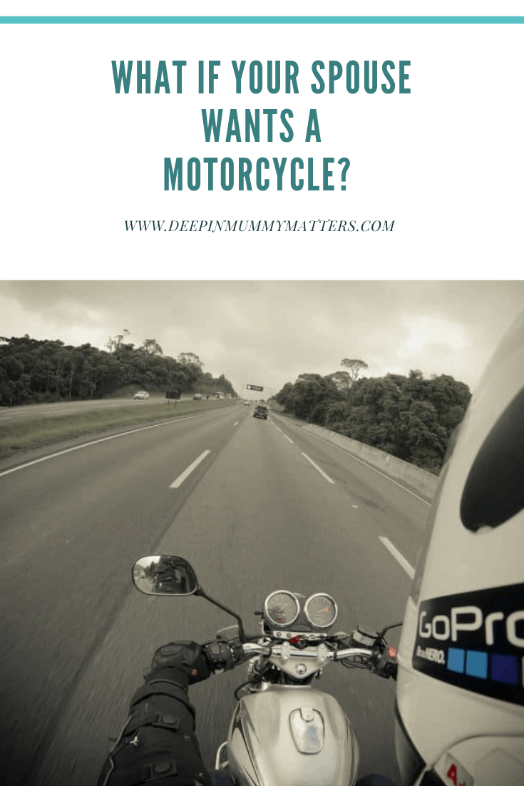 What If Your Spouse Wants a Motorcycle? 1