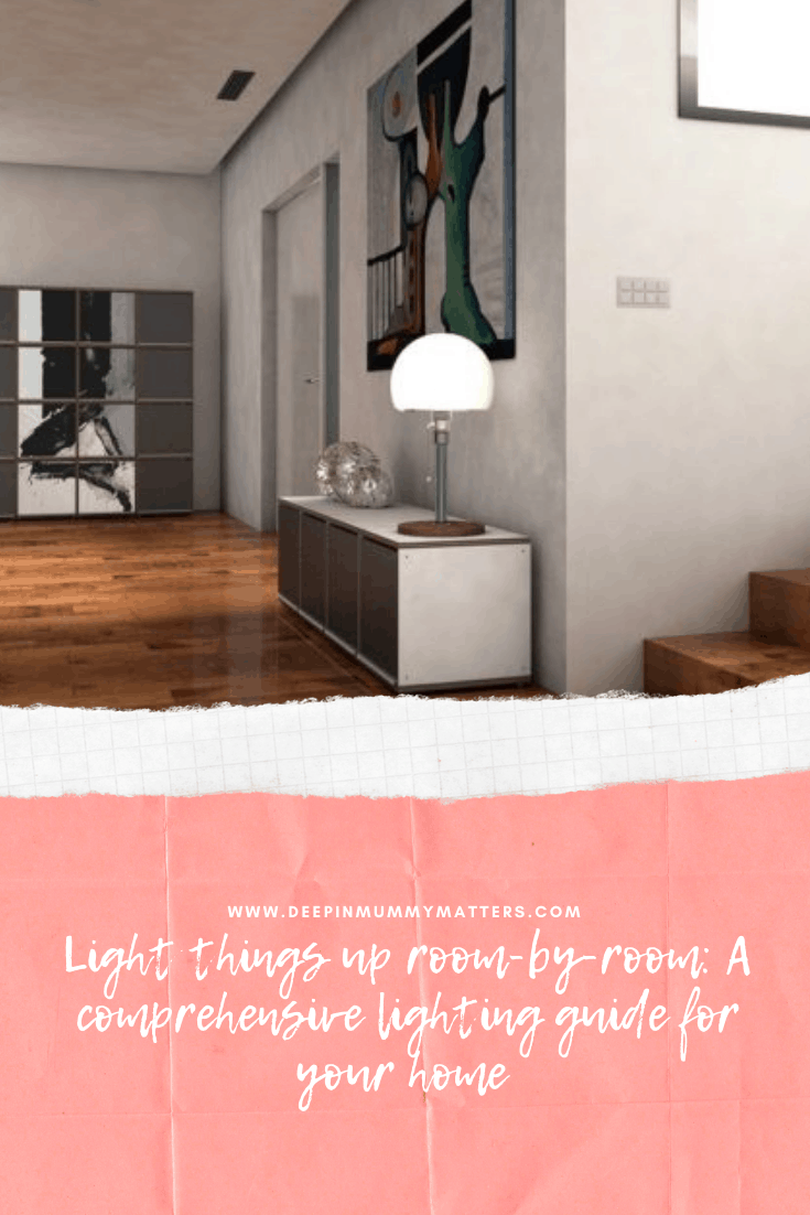 Light Things Up, Room-by-Room: A Comprehensive Lighting Guide for Your Home 6