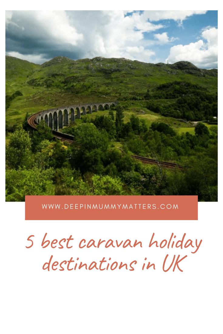 5 Best Caravan Holiday Destinations In UK 1