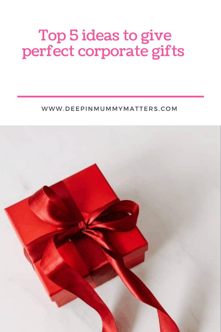 Top 5 Ideas To Give Perfect Corporate Gifts 4