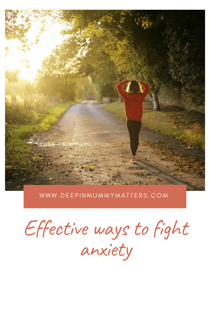 Effective Ways To Fight Anxiety 1