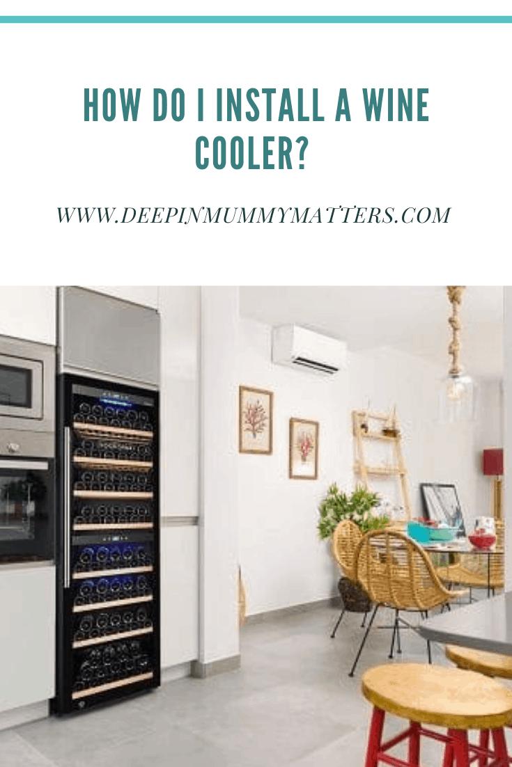 How do I install a wine cooler? 3