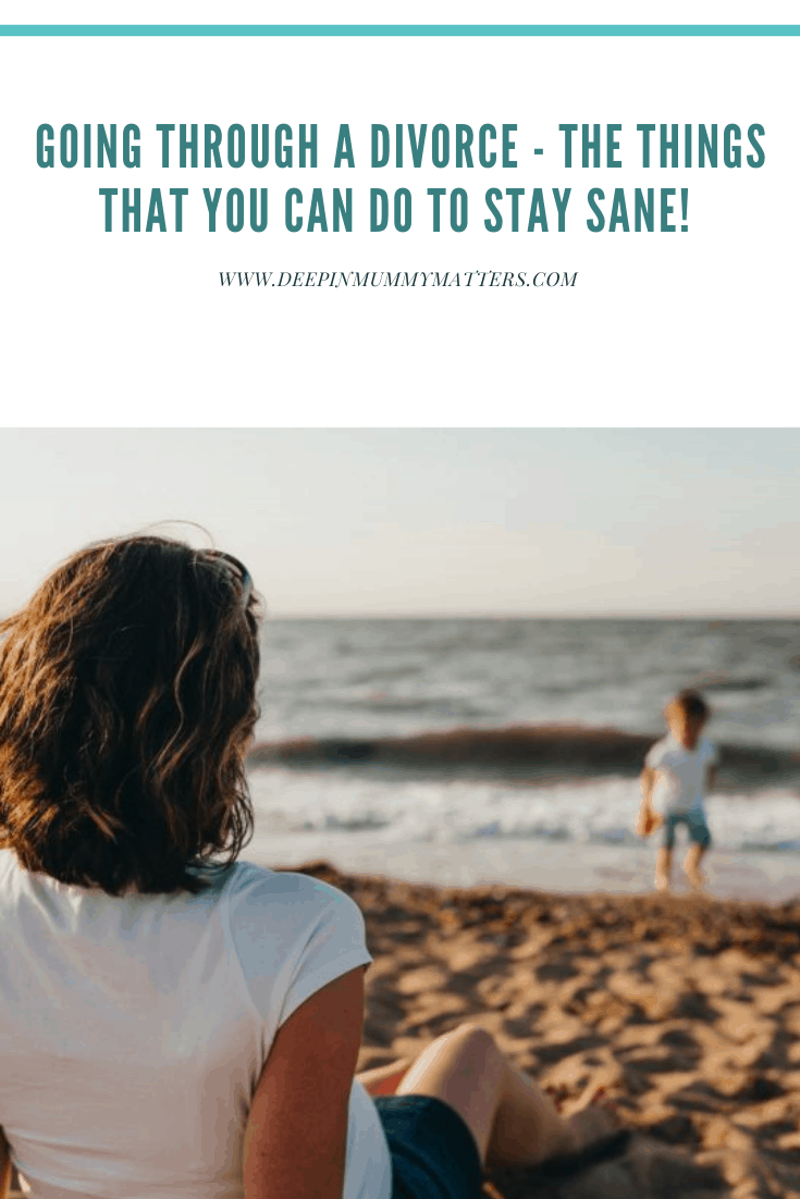 Going Through a Divorce - The Things That You Can Do To Stay Sane! 1
