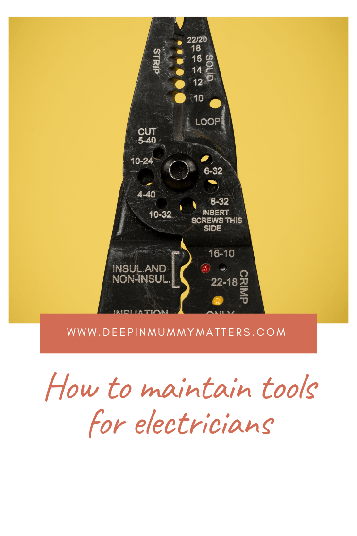How to maintain tools for electricians 1
