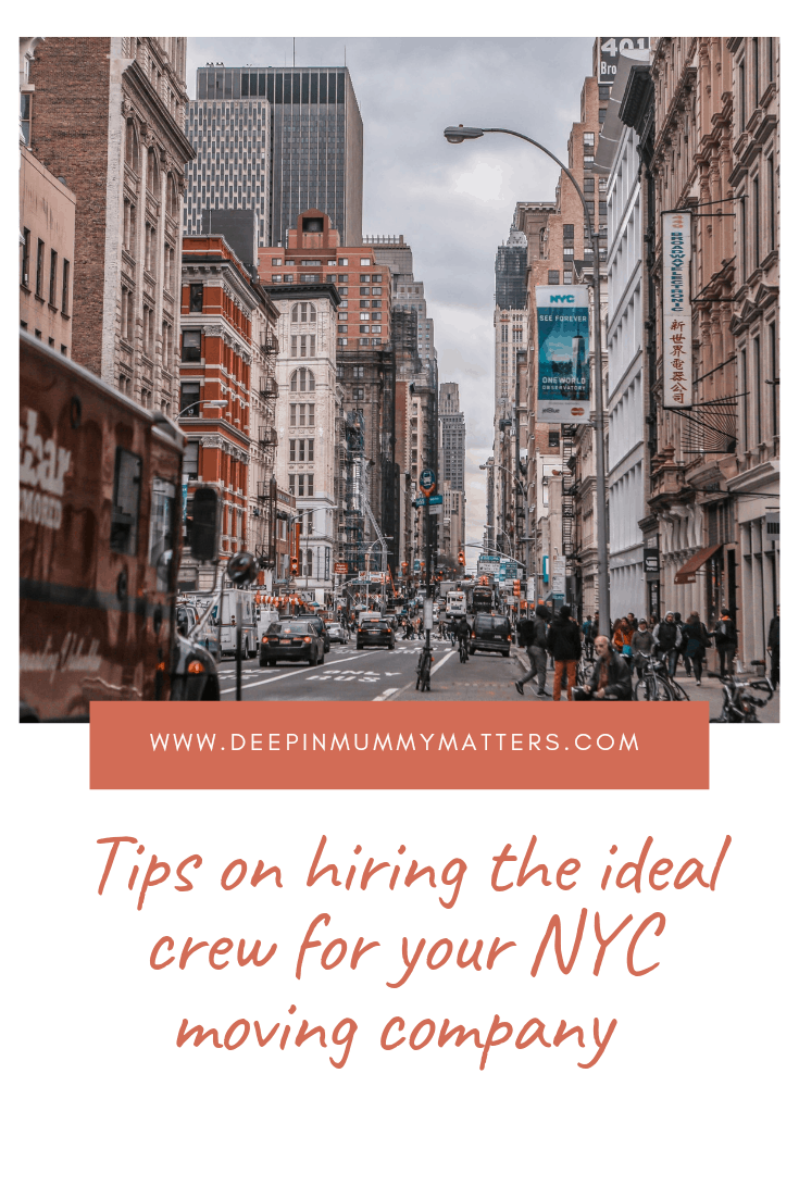 Tips on Hiring the Ideal Crew for Your NYC Moving Company 5