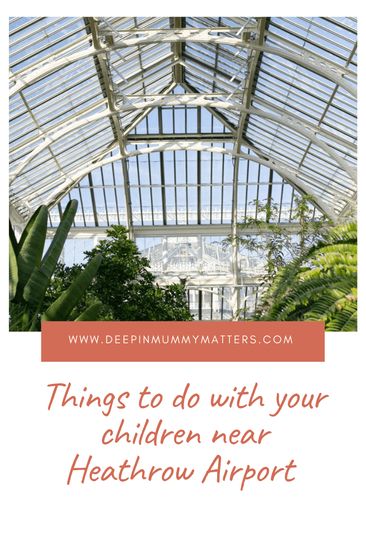 Things to do with your children near Heathrow airport 1