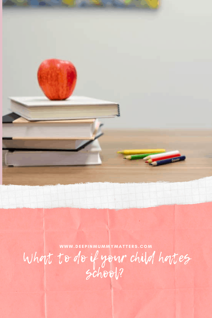 What to do if your Child Hates School? 3