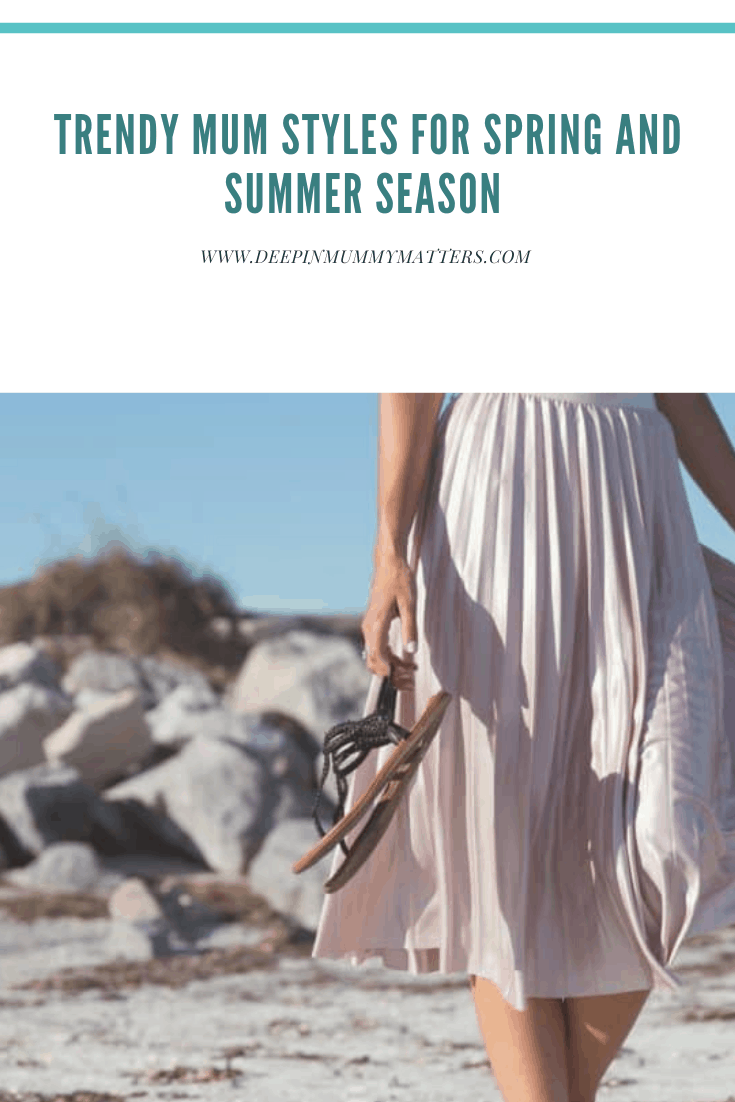 Trendy Mums Style for Spring and Summer Spring Season 1