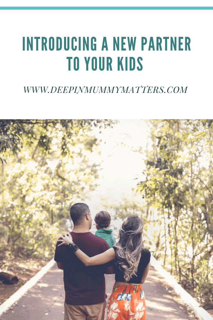 Introducing a New Partner to Your Kids 3