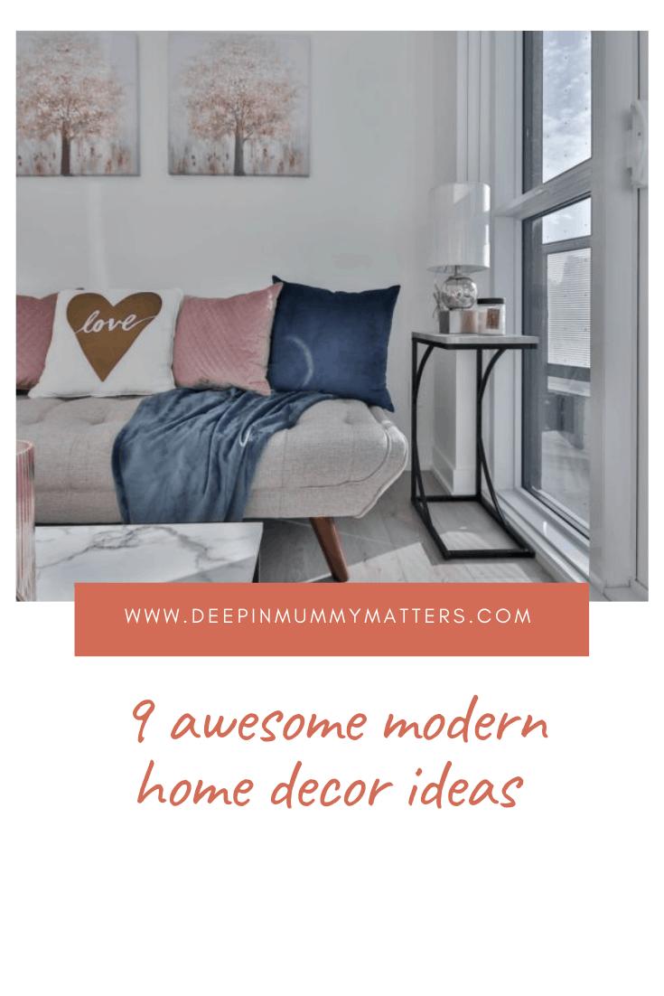 9 Awesome Modern Home Décor Ideas 1