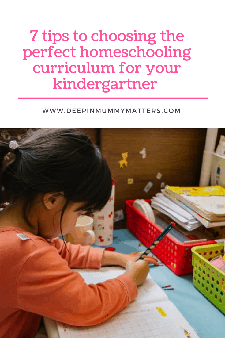 7 Tips To Choosing The Perfect Homeschooling Curriculum For Your Kindergartner 1