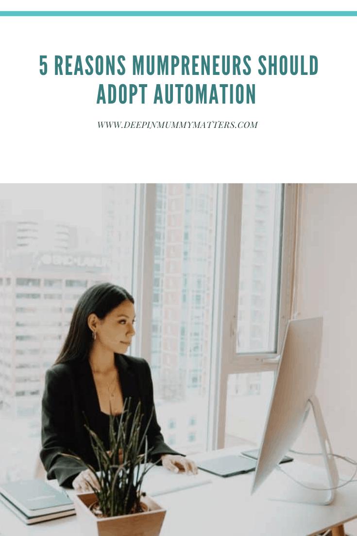 5 reasons mumpreneurs should adopt automation 1
