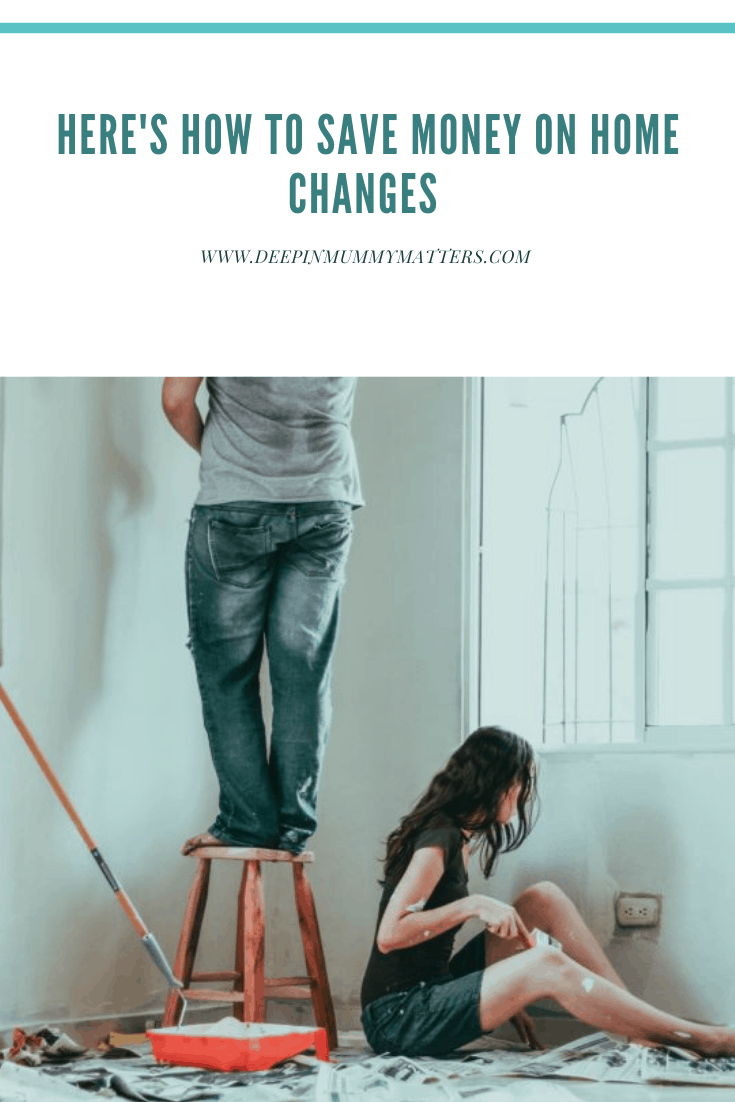 Here's How To Save Money On Home Changes 2