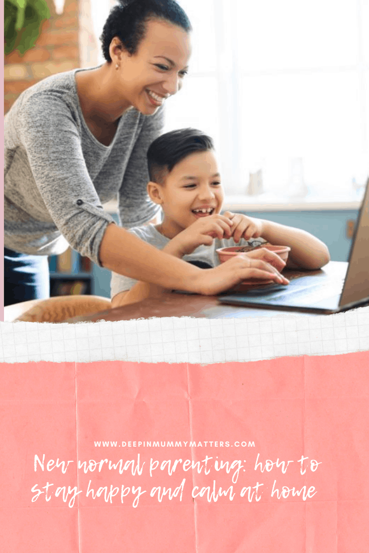 New Normal Parenting: How to Stay Happy and Calm at Home 1