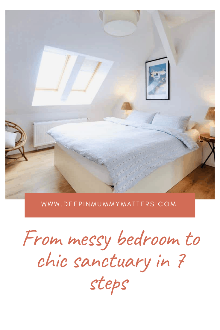 From Messy Bedroom to Chic Sanctuary In 7 Steps 1