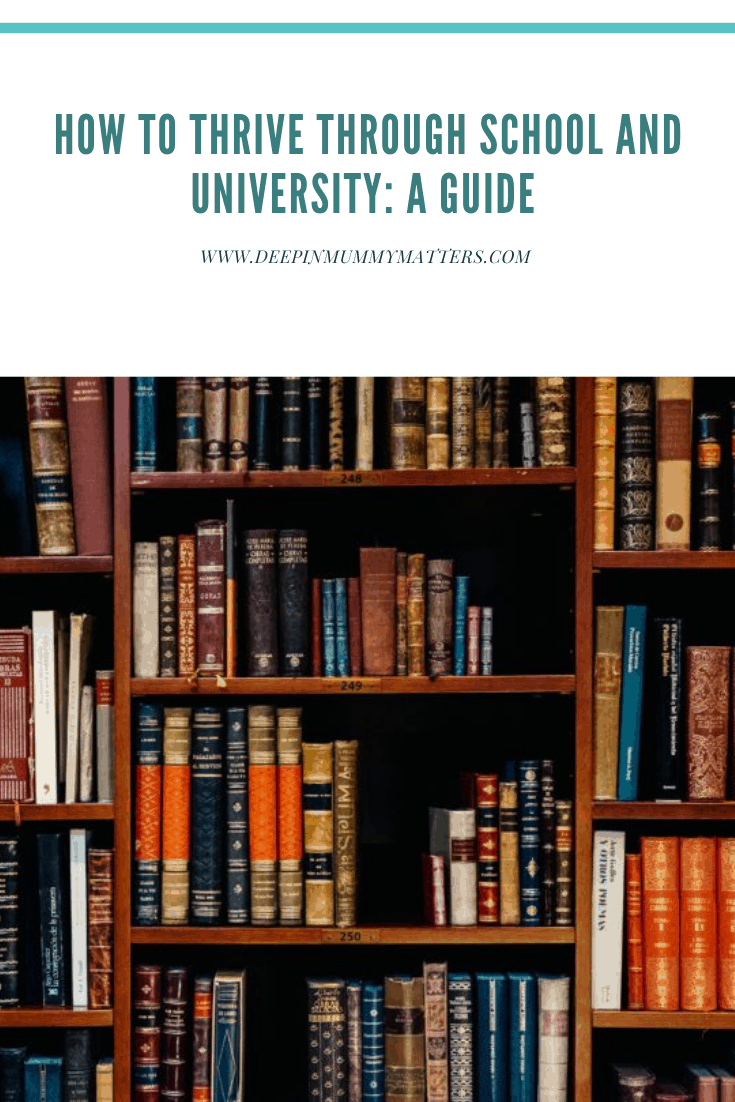 How to Thrive Through School and University: A Guide 5