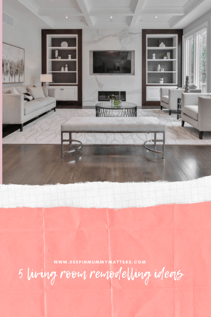 5 Living Room Remodelling Ideas 1