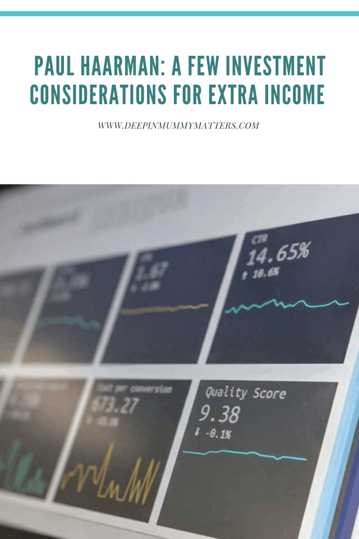 Paul Haarman: A Few Investment Considerations for Extra Income 1