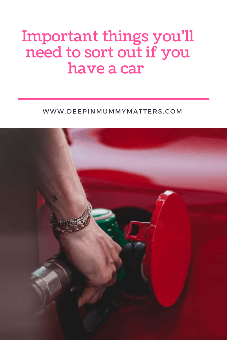 Important Things You'll Need to Sort Out if You Have a Car 1