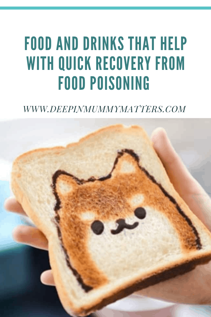 Food and Drinks That Help With Quick Recovery from Food Poisoning 1