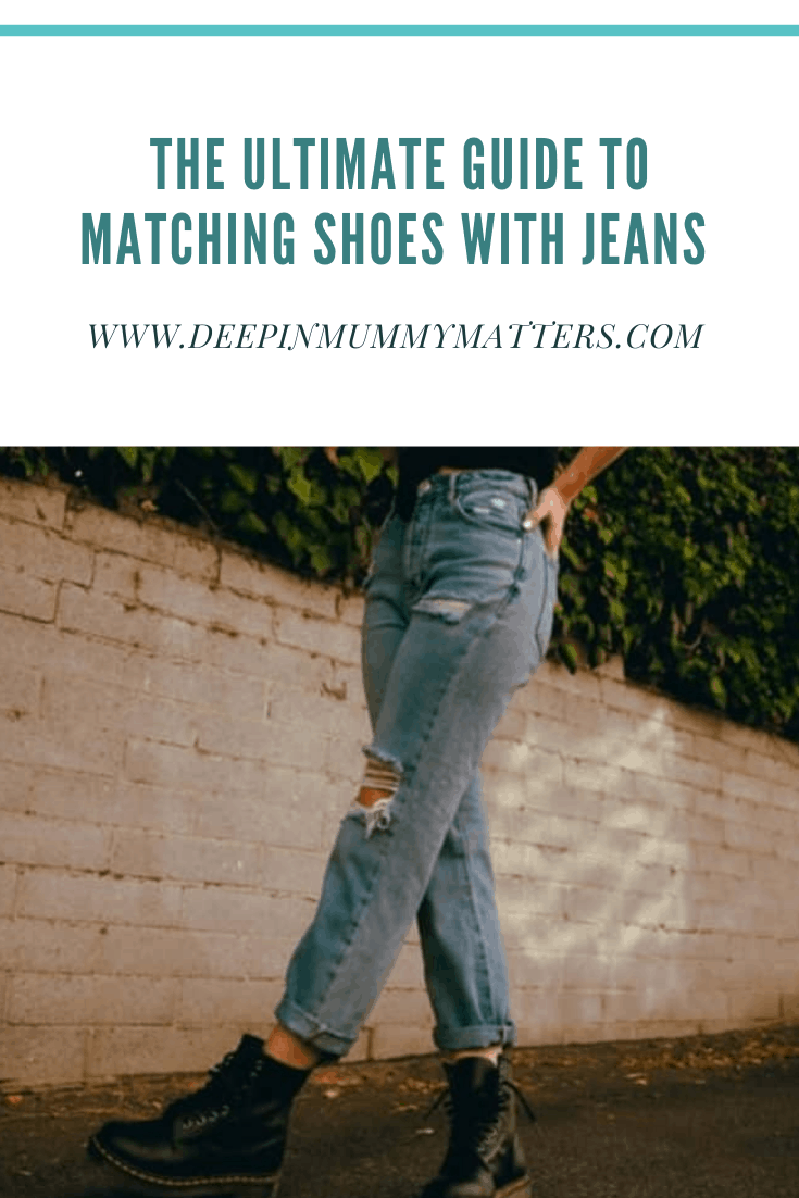 The Ultimate Guide to Matching Shoes with Jeans 1