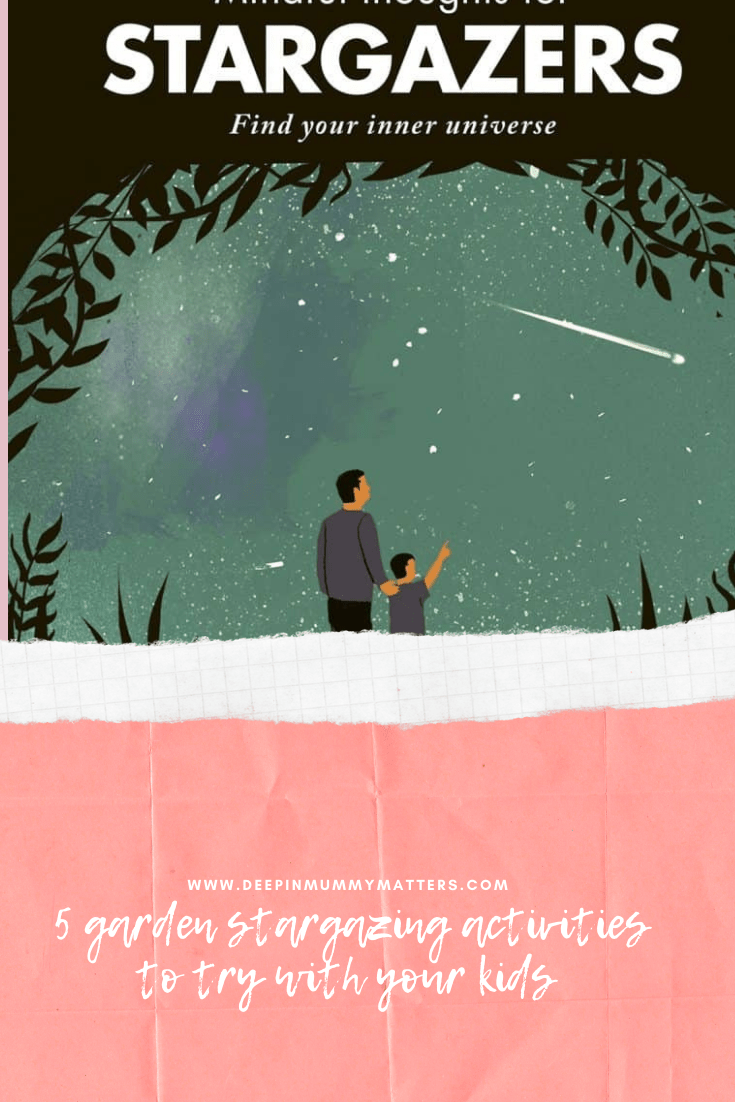5 Garden Stargazing Activities to try with your kids 1