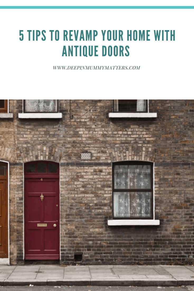 5 Tips To Revamp Your Home With Antique Doors 1