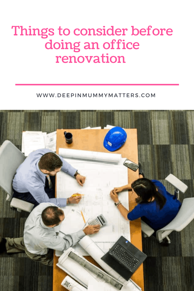 Things to Consider Before Doing An Office Renovation 4