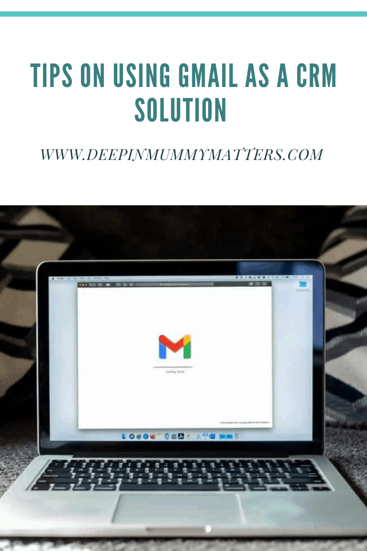 Tips on Using Gmail as a CRM Solution 1