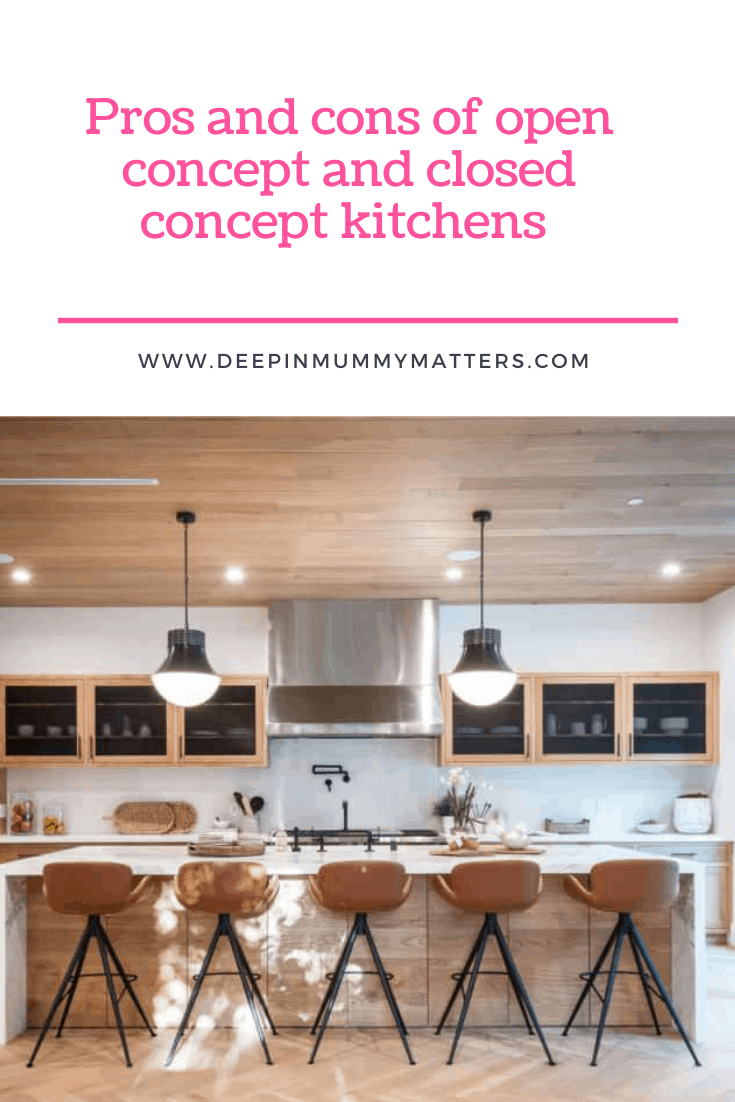 Pros and Cons of Open Concept and Closed Concept Kitchens 1