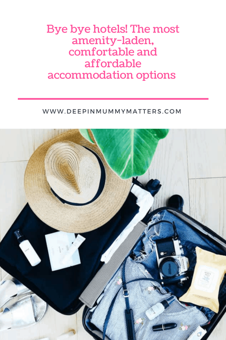 Bye Bye Hotels! Introducing The Most Amenity-laden, Comfortable, And Affordable Accommodation Options 1