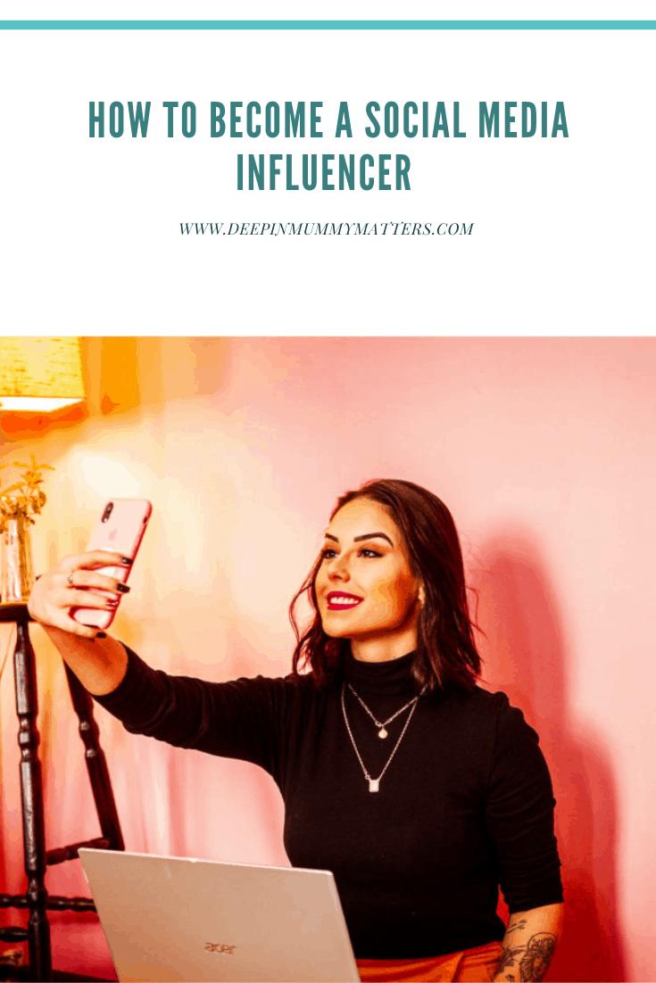 How to become a social media influencer 2