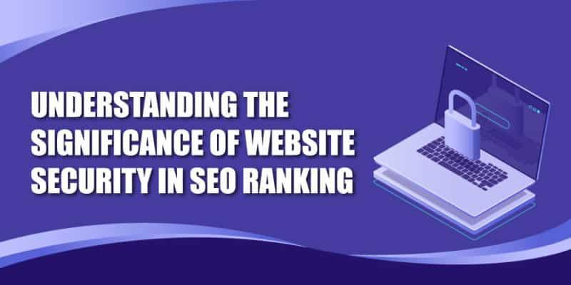 Website Security in SEO Ranking