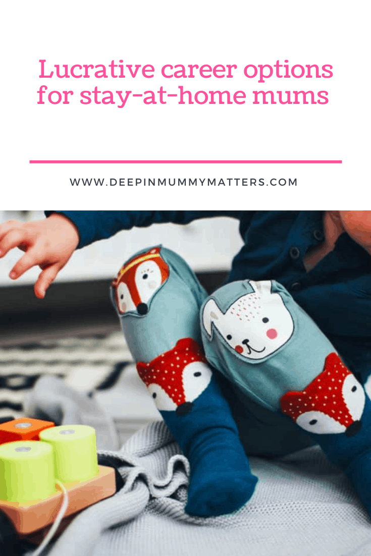 Lucrative Career Options for Stay-at-Home Mums 1