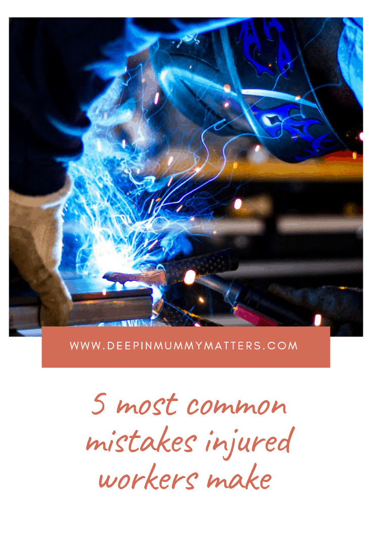 5 most common mistakes injured workers make 1