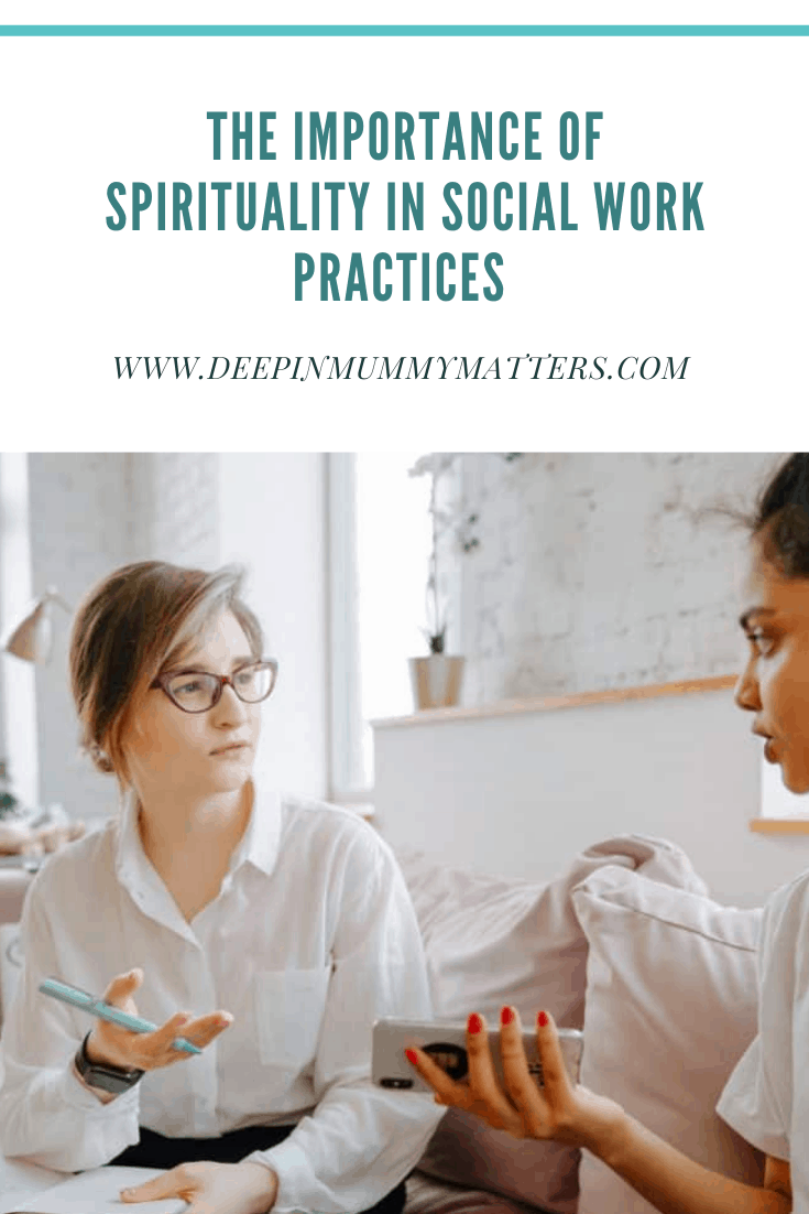 The Importance of Spirituality in Social Work Practices 1