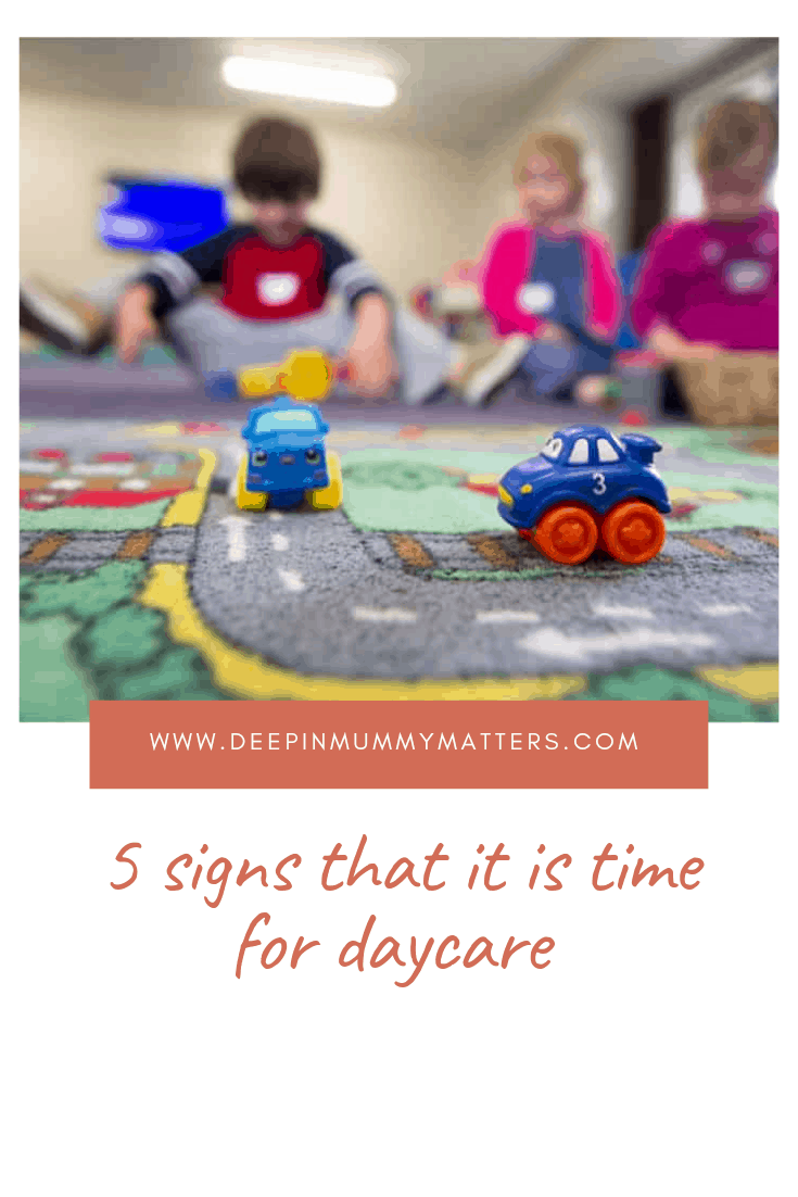 5 Signs That It is Time for Daycare 1